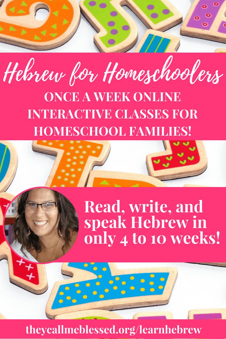Hebrew for Homeschoolers: Learn Hebrew Online In Only 10 Weeks