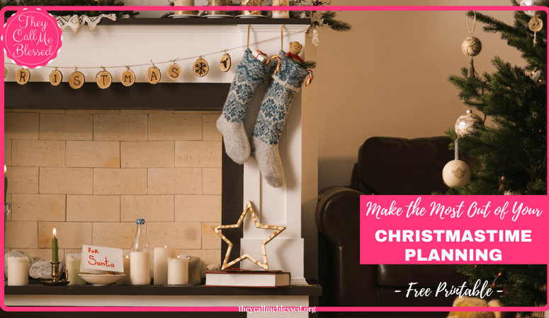 How to Make the Most of Your Christmastime Planning