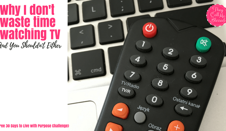 Why I don't waste time watching TV And You Shouldn't Either
