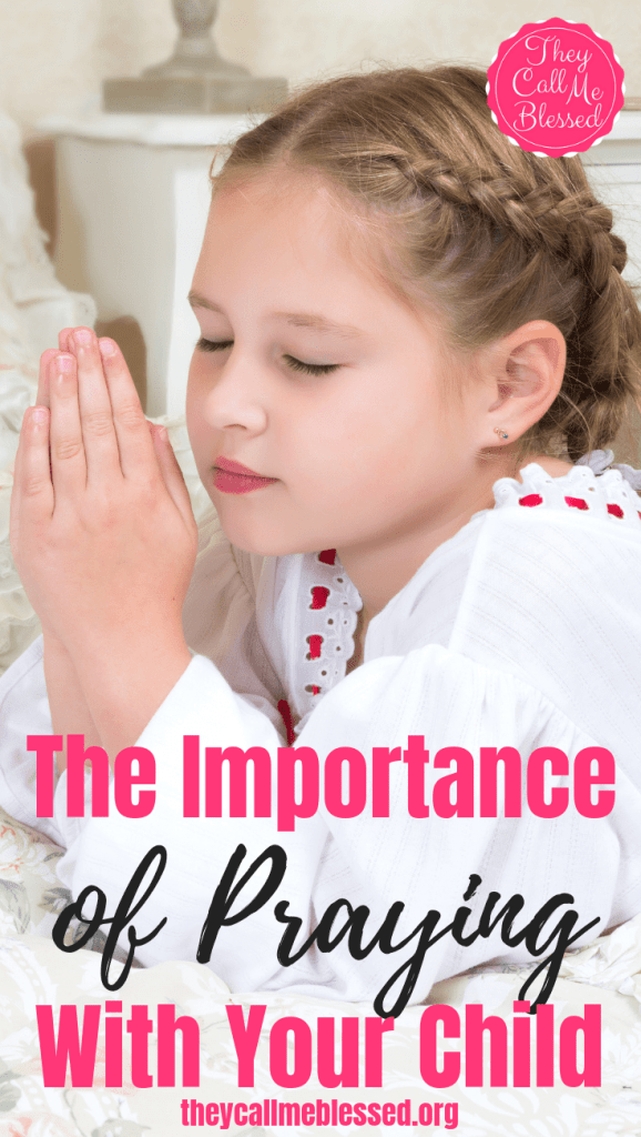 Praying with your child is important. Not only does it create a strong family bond but it also shows them how powerful the power of prayer truly is!