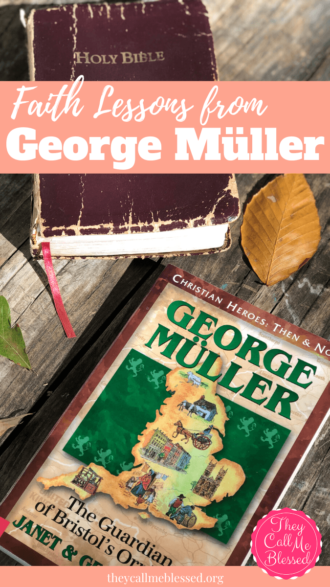 Christian Heroes Then & Now: Faith Lessons from George Müller