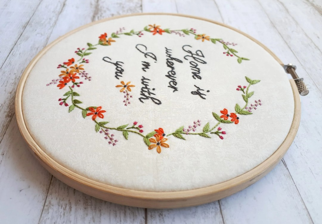 Beautiful and modern floral embroidery pattern for beginners. Home is Wherever I'm With You embroidery pattern. Free Floral embroidery DIY hoop art.
