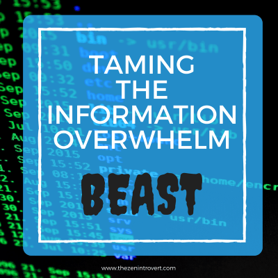 Information overwhelm is one of our biggest challenges in this digital age.