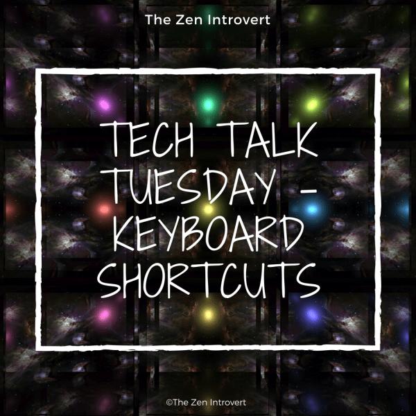 Tech Talk Tuesday – Keyboard Shortcuts