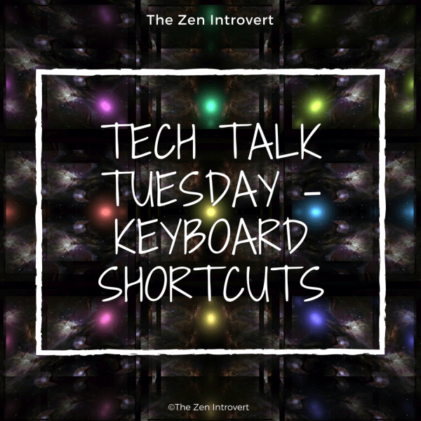 Tech Talk Tuesday – Keyboard Shortcut Hacks