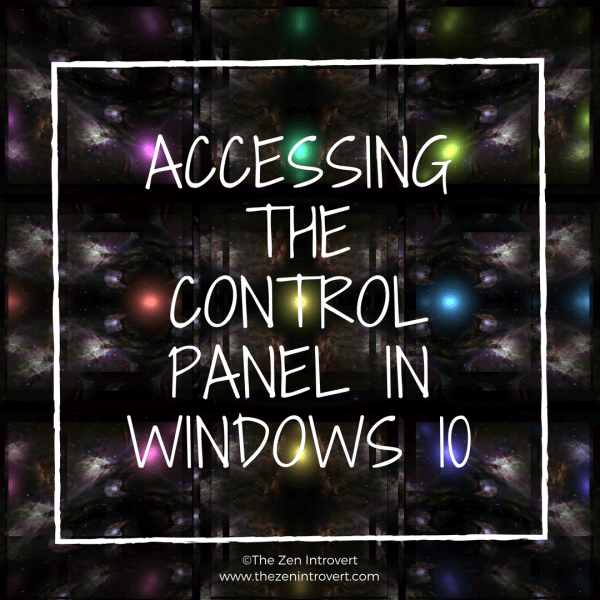 Tech Talk Tuesday – Accessing The Control Panel In Windows 10