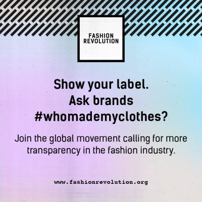 Show your label and ask #whomademyclothes?