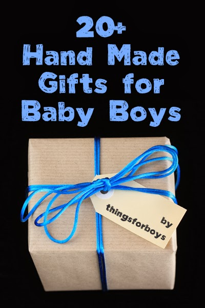 Baby Boy Gifts On Pinterest : Handmade gift ideas for baby boys things