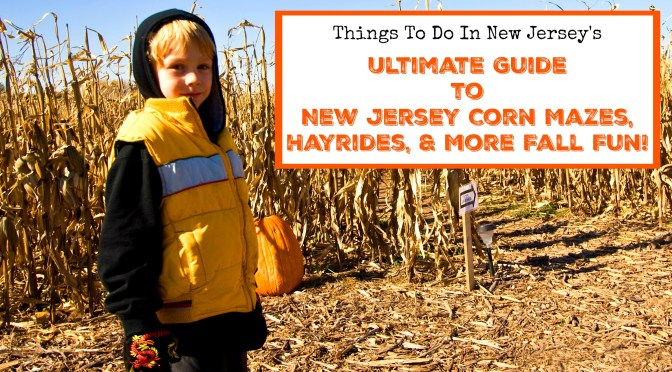 The Ultimate Guide To New Jersey Corn Mazes Hayrides More Fall