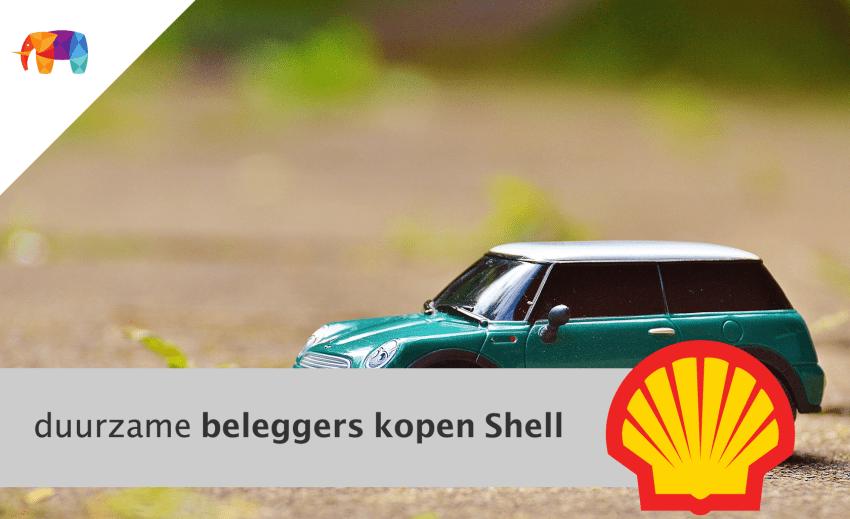Duurzame beleggers kopen Shell
