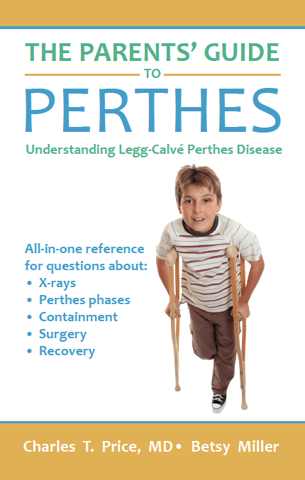 The Parents' Guide to Perthes