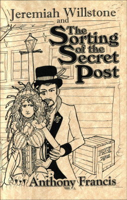 Jeremiah Willstone and The Sorting of the Secret Post