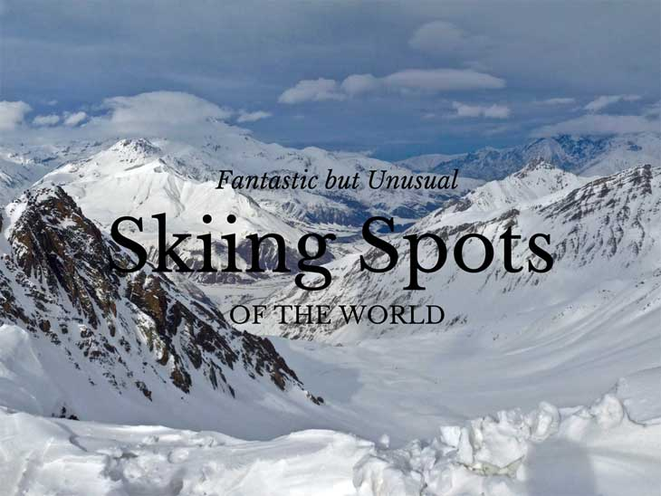 Fantastic but Unusual Skiing Spots Around the World.