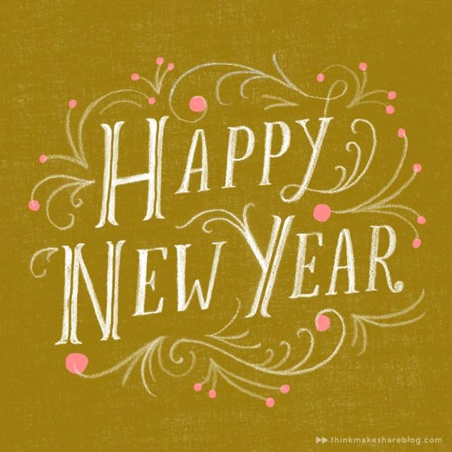 HAPPY-NEW-YEAR-_-thinkmakeshareblog