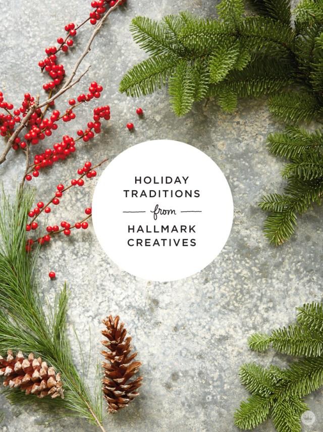 Hallmark traditions shared by Hallmark Cards creatives   thinkmakeshareblog.com