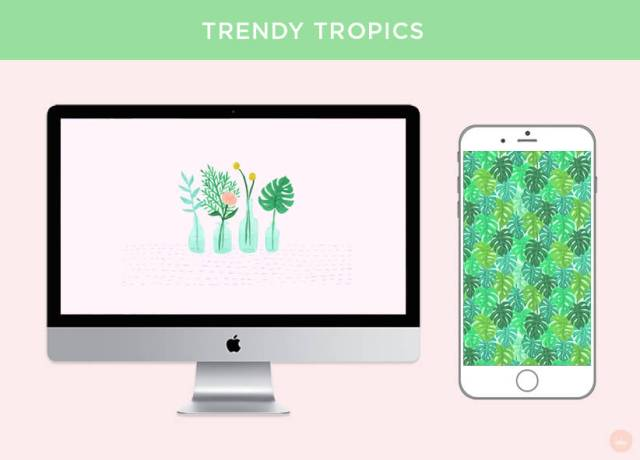 TRENDY TROPICS: FREE JUNE 2018 DIGITAL WALLPAPERS