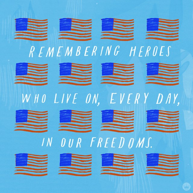 Memorial Day quote - Remembering heroes that live on everyday in our freedoms | thinkmakeshareblog.com