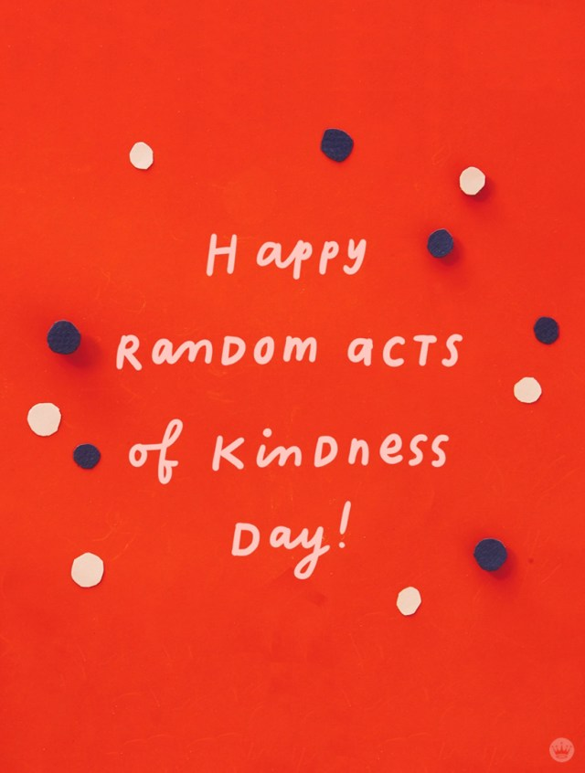 Happy Random Acts of Kindness Day! lettered message