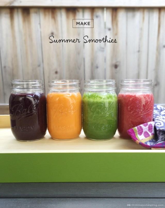 Summer Smoothie Recipes | thinkmakeshareblog.com