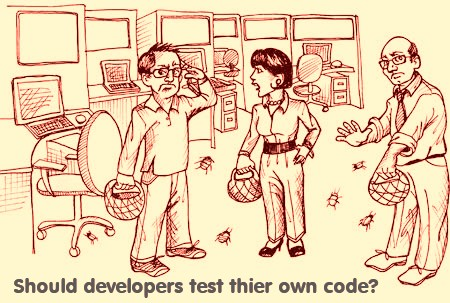 Should Developers Test Their Own Code?