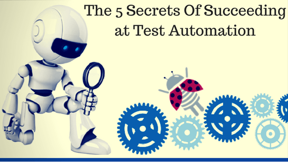 Succeeding at test automation