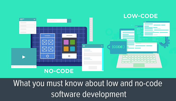 low code and no code software development