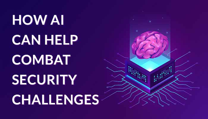 How AI Can Help Combat Security Challenges?