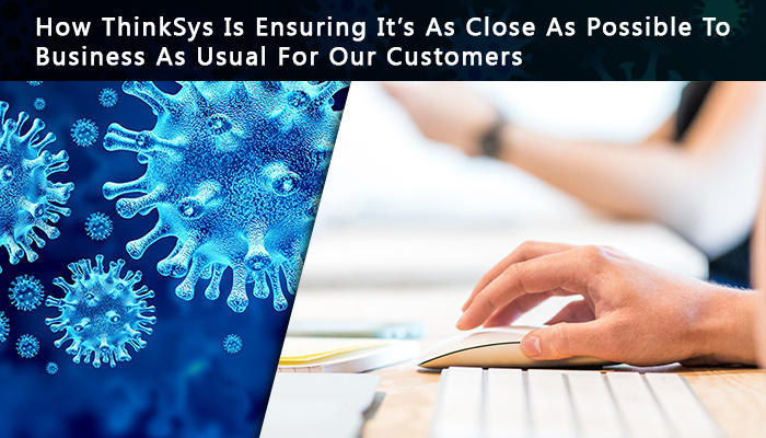 How thinksys helps customers at the time of crisis
