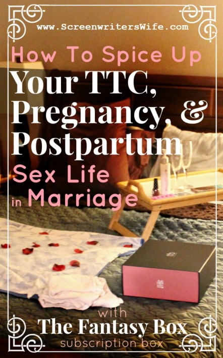 How to Spice Up Your TTC/Postpartum/Pregnant Sex Life With The Fantasy Box