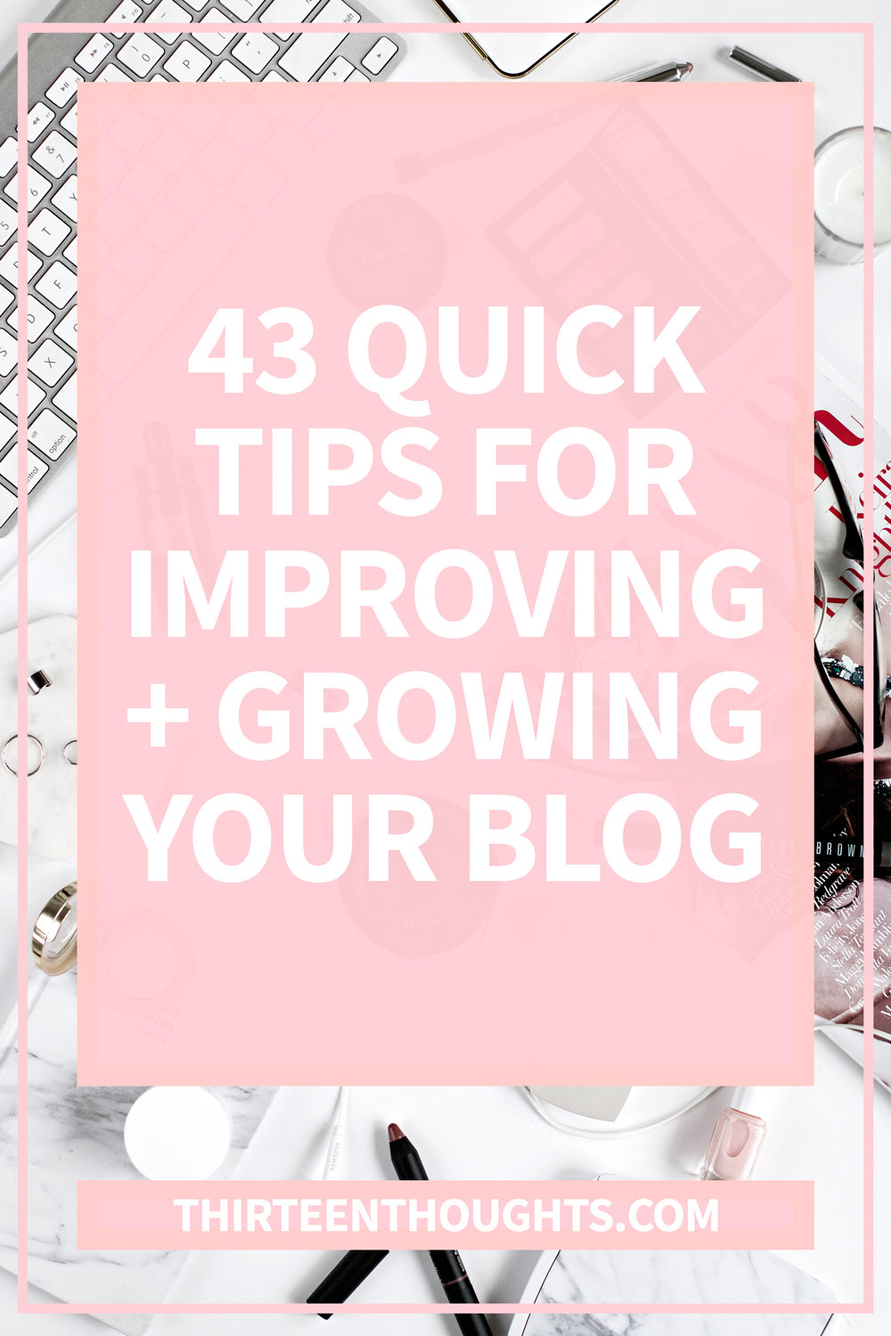 Quick Tips for Your Blog