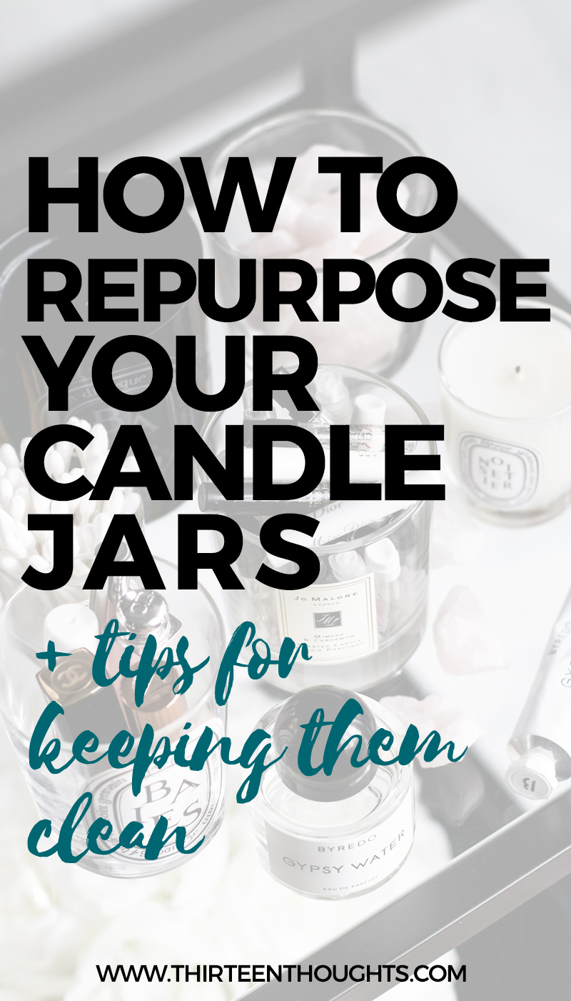 TIPS FOR REPURPOSING CANDLE JARS