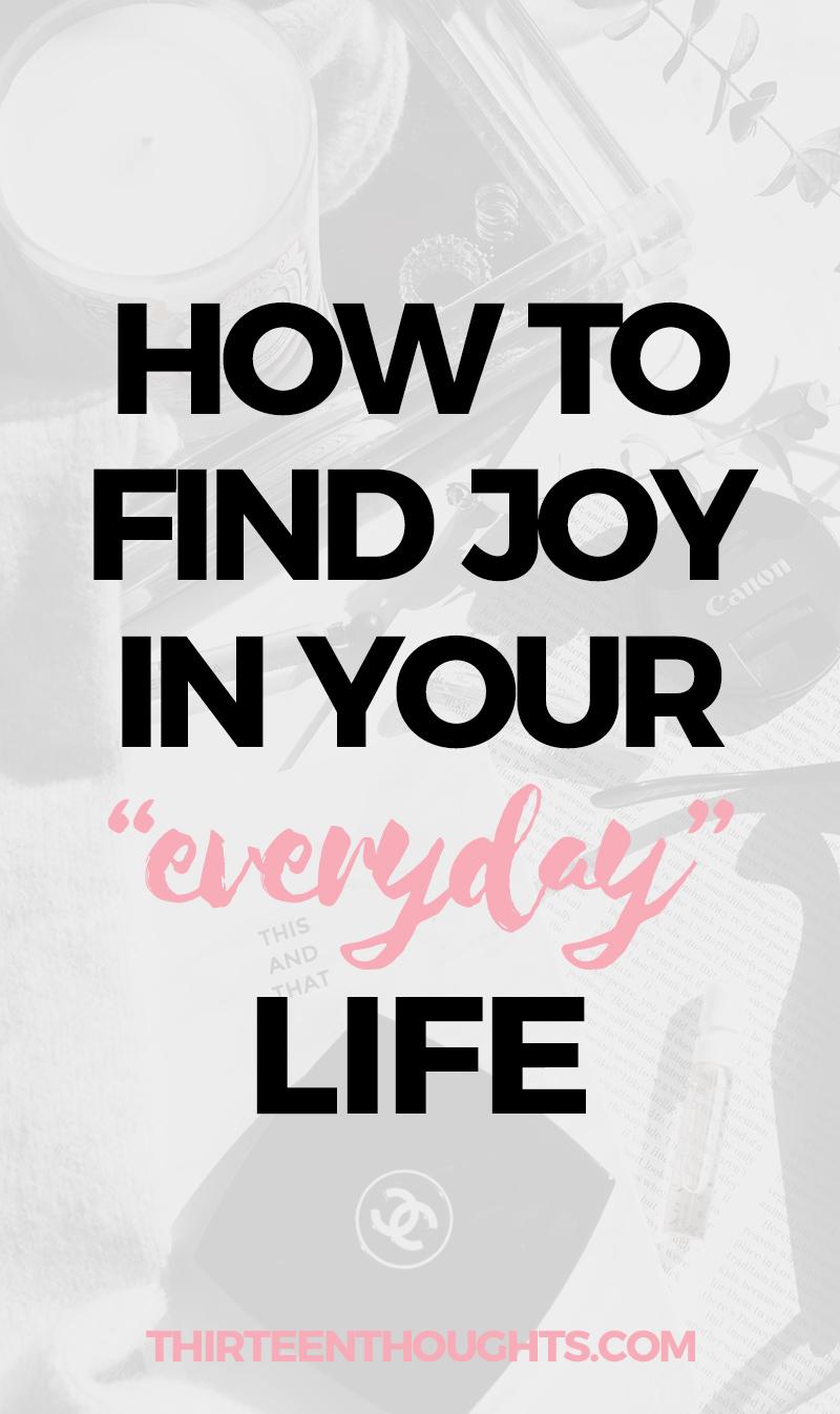 find joy in everyday life
