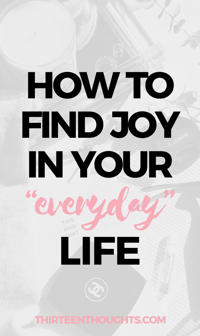 find joy in everyday life