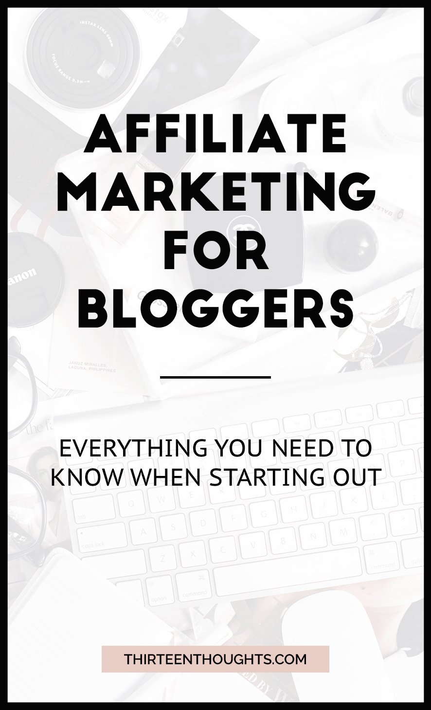 Affiliate Marketing for Bloggers.