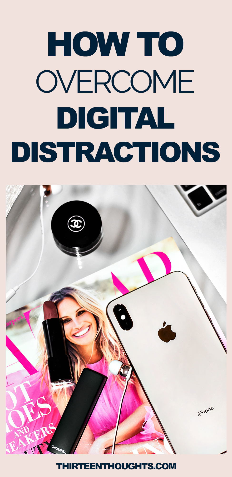 How to Overcome Digital Distractions