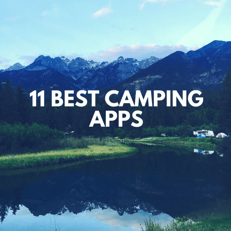 11 Best Camping Apps
