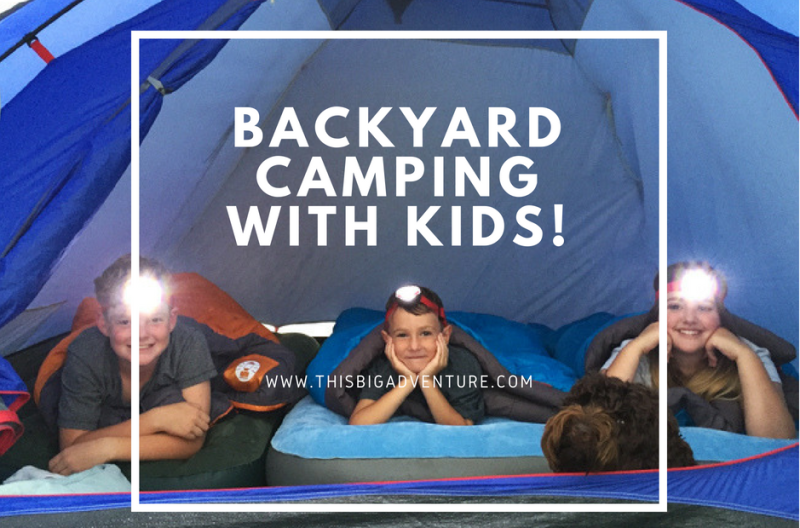 Tips for Backyard Camping with Kids