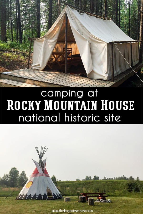 Camping at Rocky Mountain House National Historic Site