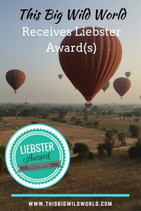 Pin image of hot air balloons over Bagan in Myanmar with Liebster Award logo.