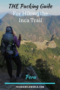 Pin image for blog post about the ultimate Inca Trail Packing Guide.