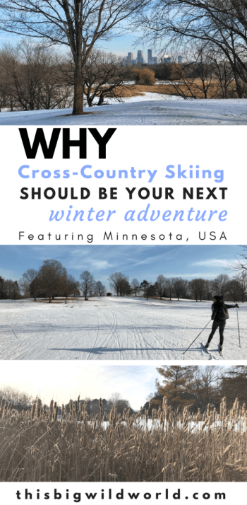 Pin image showing three photos of the cross-country skiing trails in Minneapolis, Minnesota.