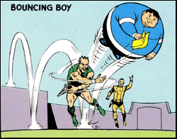 Worst Superhero Powers and Bouncing Boy