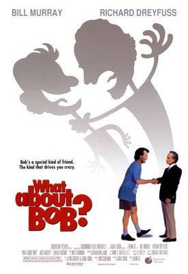 Bill Murray Movies and What About Bob
