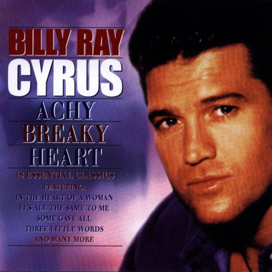 Billy Ray Cyrus – Achy Breaky Heart