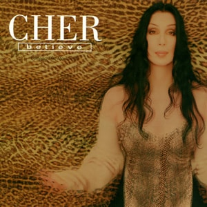 Worst Songs, Cher and Believe