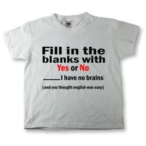 Least Funny T-shirt Jokes and the No Brains Joke