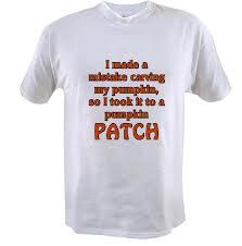 Least Funny T-shirt Jokes and the Pumpkin Patch Joke