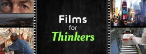 Films for Thinkers