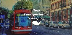 Transportation shapes america