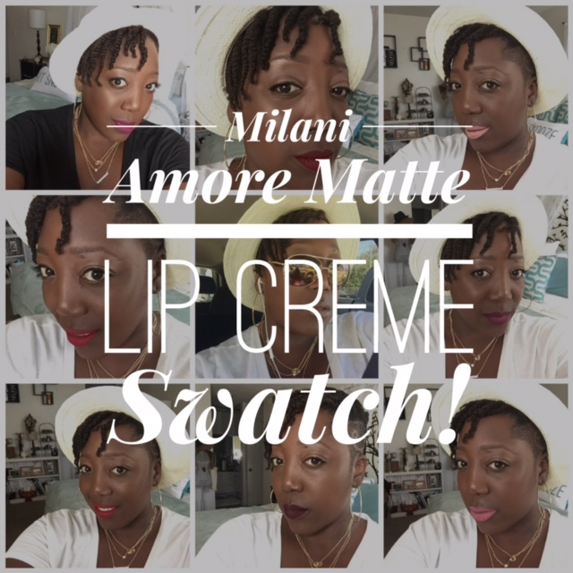 Makeup, Makeup for dark skin, Beauty Blog, Beauty Blogger, Milani, Milani Cosmetics, Amore Lip Creme, Matte Lipsticks, Lip Swatch, Matte Lip Cremes, Makeup for women of color